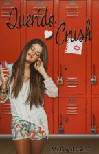 """Mi Querido Crush"" by McBoysHGrLT"