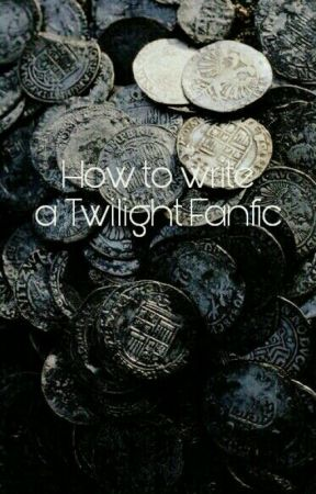 How to Write a Twilight Fanfic  by Twilightpandalover