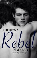 There's a Rebel in My Bed! (BoyxBoy) by Poetically-Damaged