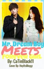 Mr.dream boy meets forever girl by CaTinBlack11
