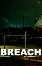 Breach by Catttie_1
