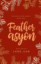 Feather-asyon (GaysxStraights)  by Lake_GAD