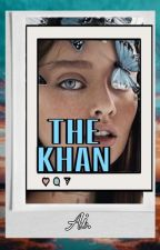 THE KHAN by Theaiana