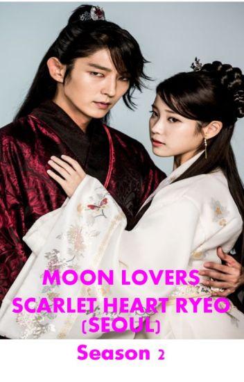 Moon Lovers Scarlet Heart Ryeo (Seoul) Season 2 (END)