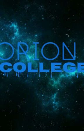 Orion College  by Noose_Lover03