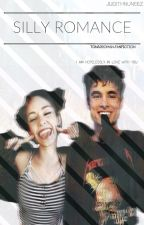 Silly ROMANCE-Tonårsroman-Fanfiction by Judithnuneez