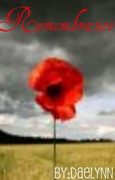 Remembrance by Daelynn