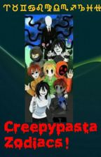 Creepypasta Zodiacs! by Firestarqueen1212