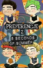 Preferencje z 5 Seconds of Summer by CzarnyWilczek