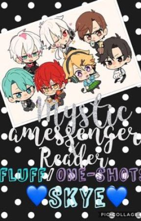 Mystic Messenger X Reader Requests Open Skye Valentines