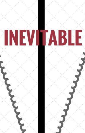 Inevitable by Reyedit