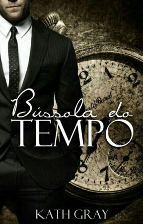 BÚSSOLA DO TEMPO  by BuddhaFor_Kath