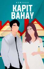 KAPITBAHAY (Short Story) by CallMeKimmy
