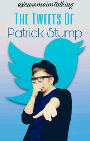 The Tweets Of Patrick Stump by excusemeimtalking