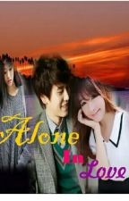 Alone In Love  by HanaK94