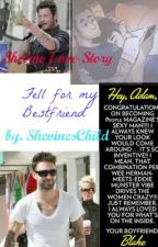 Fell in love with my bestfriend (Shevine Love Story) by ShevinesChild
