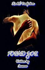 I FOUND YOU by Inunoo