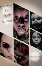 ¶Historias De Terror¶ Cortas by SofiaSolano064