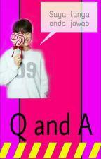 Q and A by _najiha