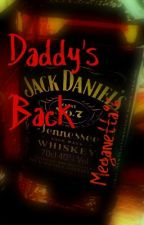 Daddy's Back by Meganetta96