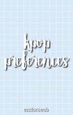 kpop preferences  by tokkibap
