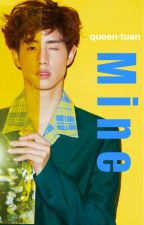 Mine // Mark Tuan x Reader by Queen-Tuan