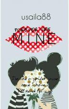 Forever U're Mine by usaila88