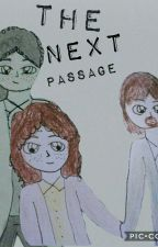 The Next Passage (Lams) by bexie161