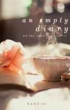 An Empty Diary by 18rajnandini