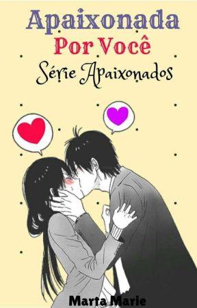 Apaixonada Por Você.- Série Apaixonados   by srta_rieta