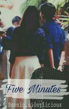 Five Minutes by soniq_zidnylicious
