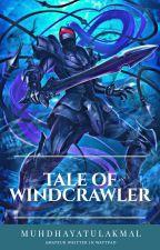 TALE OF WINDCRAWLER[C] by MuhdHayatulAkmal