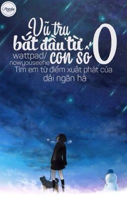 Đọc truyện [12 chòm sao] Vũ trụ bắt đầu từ con số 0