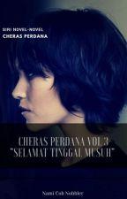 Cheras Perdana vol 3 by comradenami