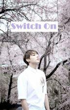 Switch On by velvetpen