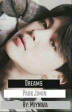 Dreams ✾ Park Jimin by Miynwa