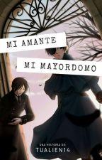 Mi Amante, Mi Mayordomo. [ 1 Y 2 Temporada] by Tualien14