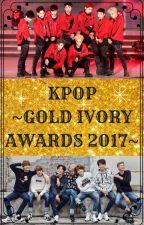 ||KPOP|| GOLD IVORY AWARDS 2017 by GoldIvoryAwards