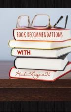 Book Recommendations  by AtaliLaqua