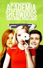 Academia Sherwoods para niños problema. by nottemms
