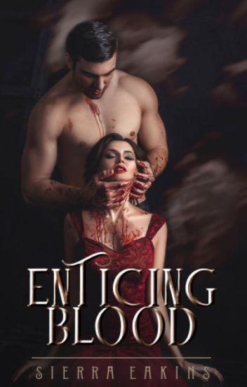 Enticing Blood (#1 Forged Prophecies)