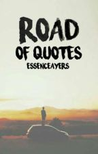 The Road Of Quotes by EssenceAyers