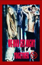 We had sex night together  by park_byungirl