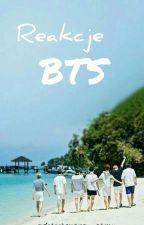 Reakcje BTS ||ZAWIESZONE|| by _zdesperowana_army_