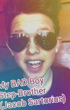 My BAD Boy Step-Brother (Jacob Sartorius) by Nowayitzbaee