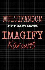 Multifandomowe Imagify  by Karou195