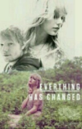 Everything has changed by Elizangela16