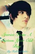 Stories From A Sixteen Year Old Boy by FallOutGirl10