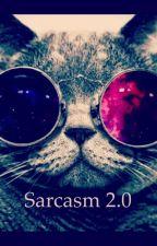 Sarcasm 2.0 by Pheobe12