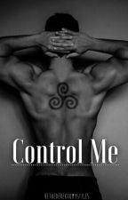 Control Me - Sterek by BeTheDerekToMyStiles